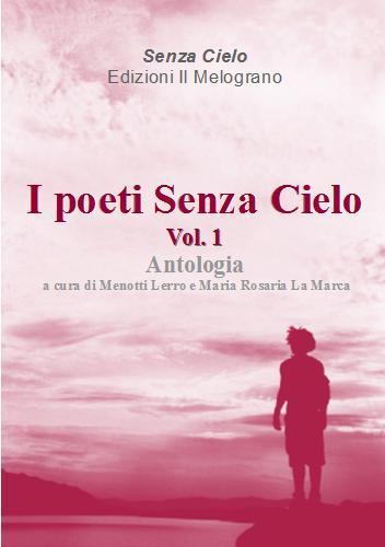 I poeti senza cielo - vol. 1