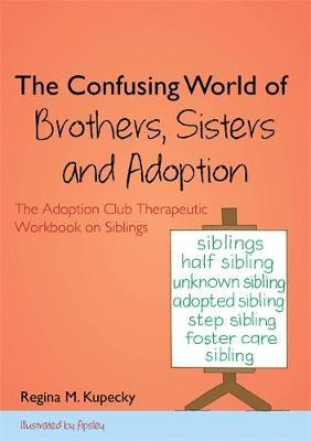 The Confusing World of Brothers, Sisters and Adoption