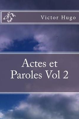 Actes Et Paroles