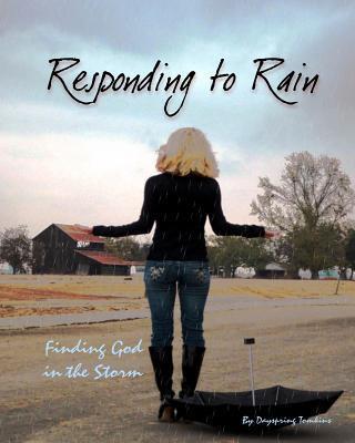 Responding to Rain