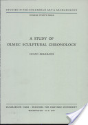 A Study of Olmec Sculptural Chronology