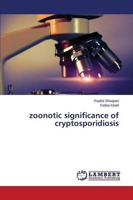 Zoonotic Significance of Cryptosporidiosis