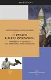 Il papato e altre invenzioni