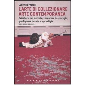 L'arte di collezionare arte contemporanea
