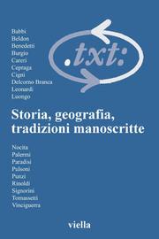Critica del testo - Storia, geografia, tradizioni manoscritte