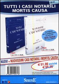 Nuovi casi notarili-Nuovissimi casi notarili. Mortis causa
