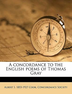 A Concordance to the English Poems of Thomas Gray