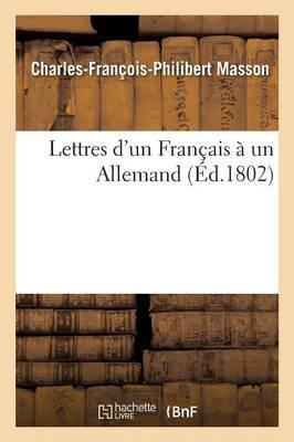 Lettres d'un Français a un Allemand, Servant de Réponse a Mr. de Kotzebue