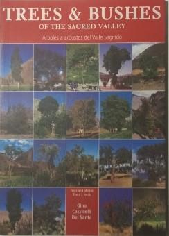 Trees & Bushes of the Sacred Valley of the Incas. Árboles & arbustos del Valle Sagrado de los Incas