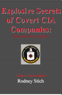 Explosive Secrets of Covert CIA Companies