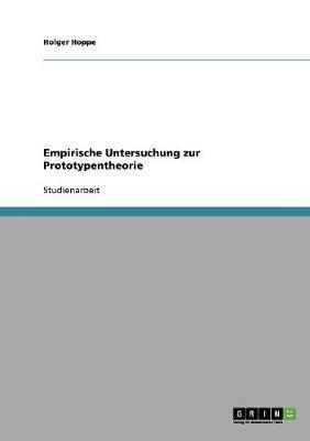 Empirische Untersuchung zur Prototypentheorie