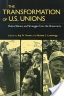 The transformation of U.S. unions