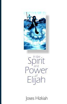 In the Spirit and Power of Elijah
