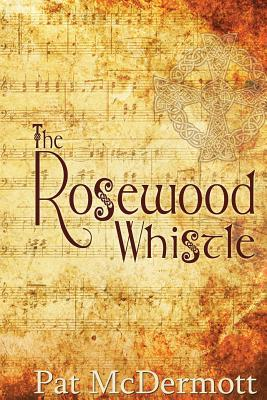The Rosewood Whistle