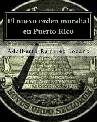 El nuevo orden mundial en Puerto Rico