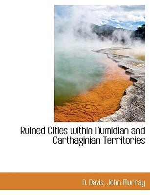 Ruined Cities within Numidian and Carthaginian Territories