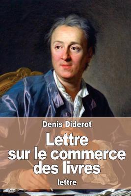 Lettre Sur Le Commer...