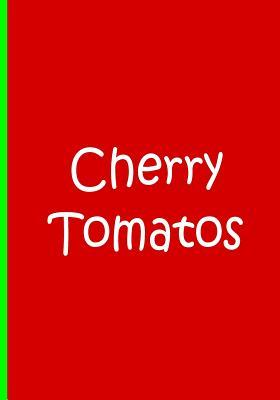 Cherry Tomatos - Lined Journal