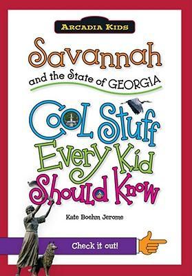 Savannah and the State of Georgia