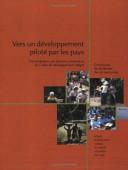 Vers un Developpement Piloté Par les Pays--Une Évaluation Par Plusieurs Partenaires du Cadre de Développement Intégré