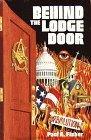 Behind the Lodge Door