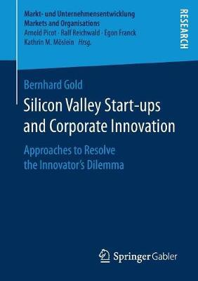 Silicon Valley Start-ups and Corporate Innovation