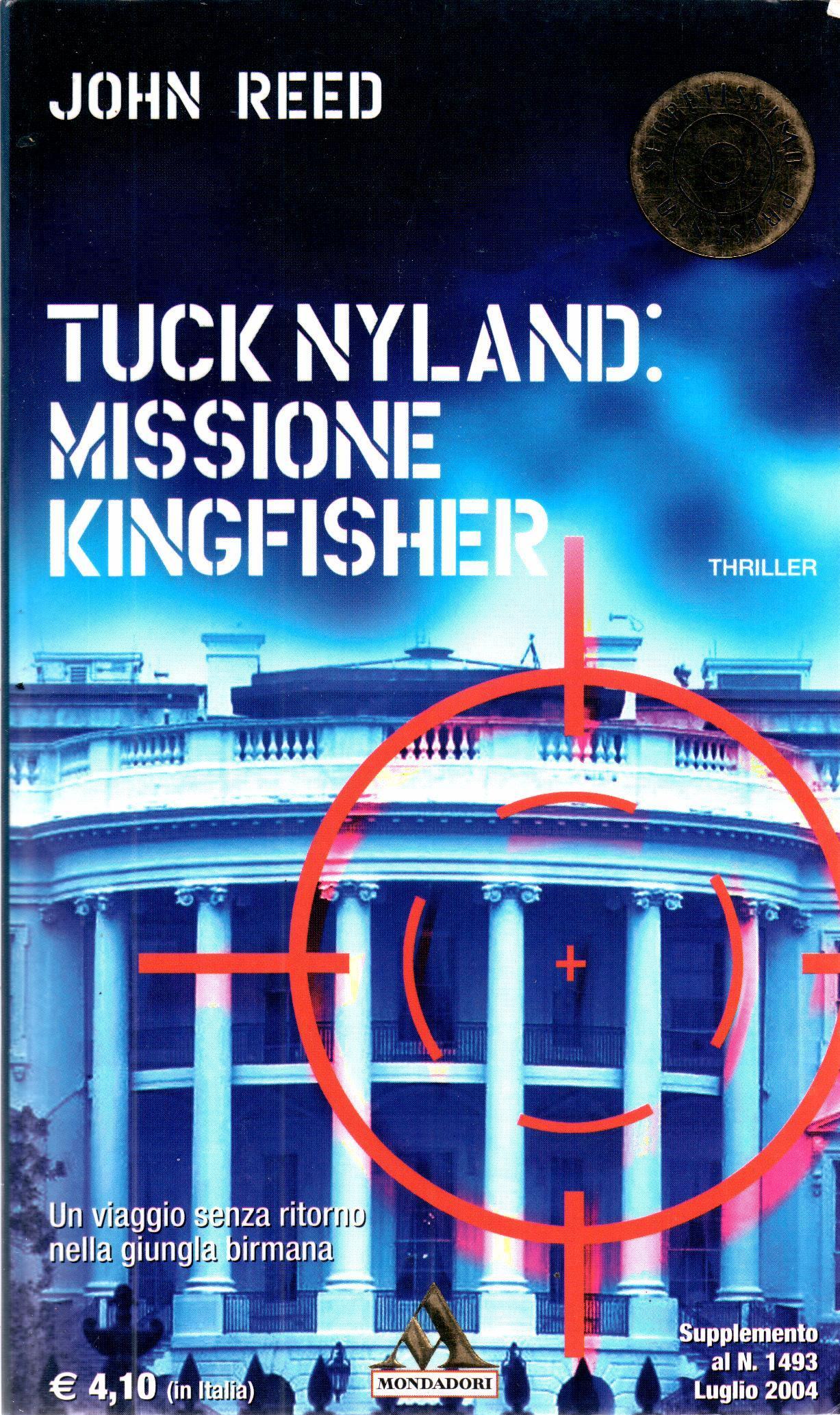 Tuck Nyland: Missione Kingfisher
