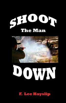 Shoot the Man Down