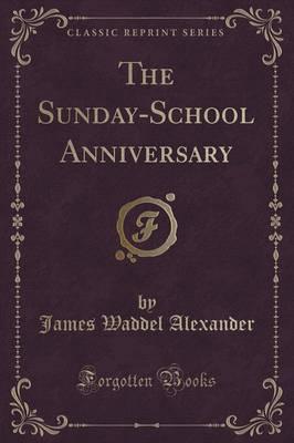 The Sunday-School An...