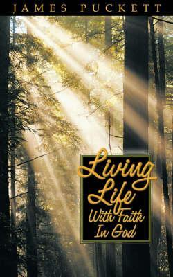 Living Life With Faith in God