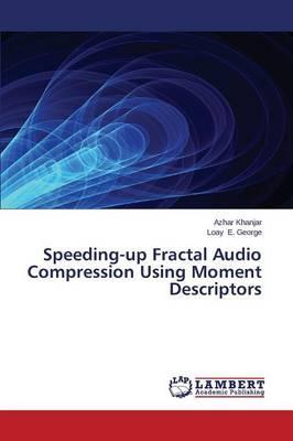 Speeding-up Fractal Audio Compression Using Moment Descriptors