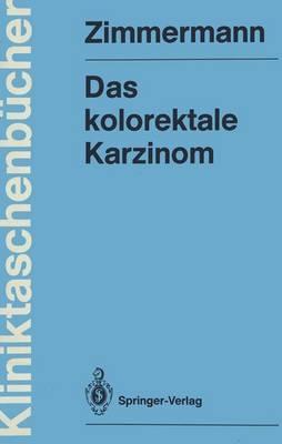 Das Kolorektale Karzinom