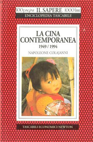 La Cina contemporanea (1949-1994)