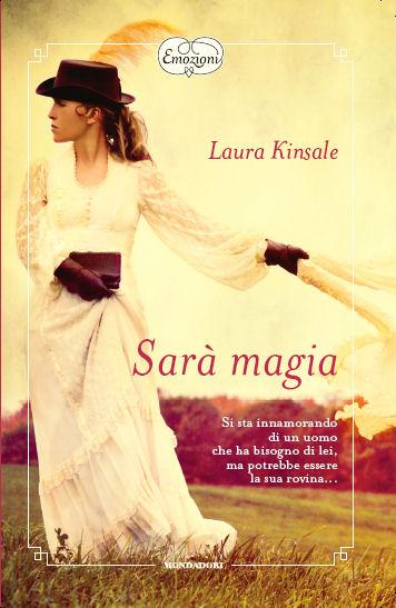 Laura Kinsale - Sarà magia (2010)