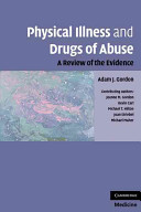 Physical Illness and Drugs of Abuse