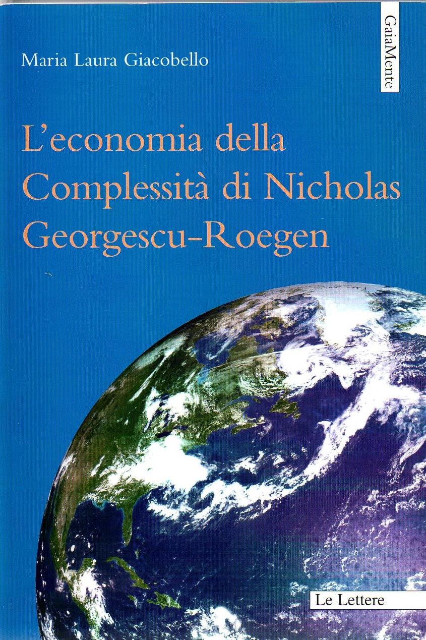 L'economia della Complessità di Nicholas Georgescu-Roegen