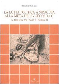 La lotta politica a Siracusa alla metà del IV secolo a.C.