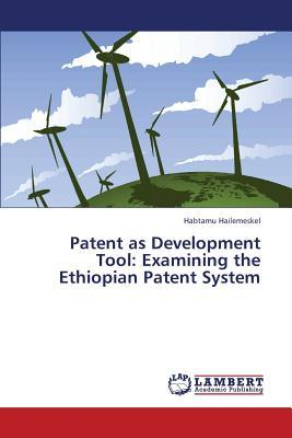 Patent as Development Tool