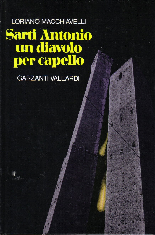 Sarti Antonio un diavolo per capello - Loriano Macchiavelli - 1 ... 54f7752b1eb4