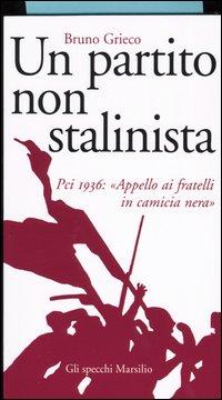 Un partito non stalinista