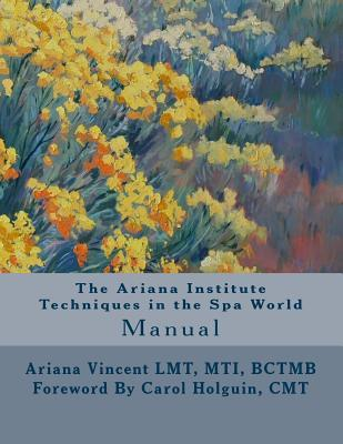 The Ariana Institute Techniques in the Spa World