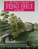 Origins of Wisdom: Feng Shui