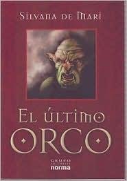 El Ultimo Orco