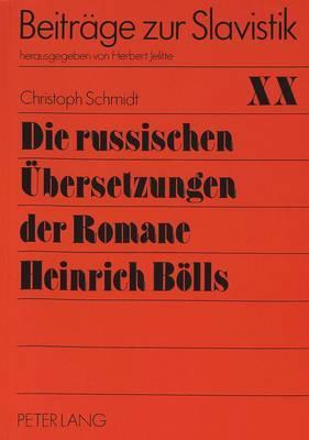 Die Russischen Ubersetzungen Der Romane Heinrich Bolls