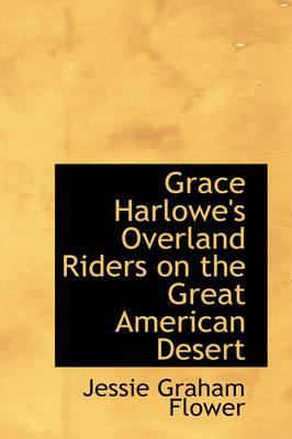 Grace Harlowe's Over...