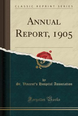 Annual Report, 1905 (Classic Reprint)