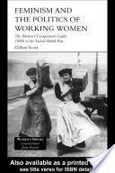 Feminism, Femininity and the Politics of Working Women
