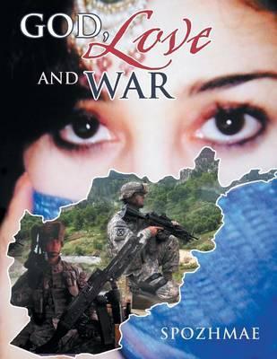 God, Love and War