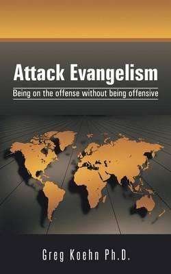 Attack Evangelism