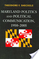 Maryland Politics and Political Communication